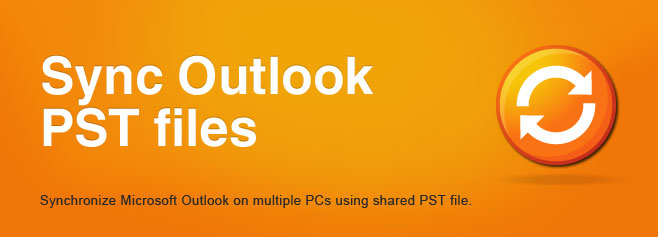 Synchronize Microsoft Outlook on multiple PCs using shared PST file.